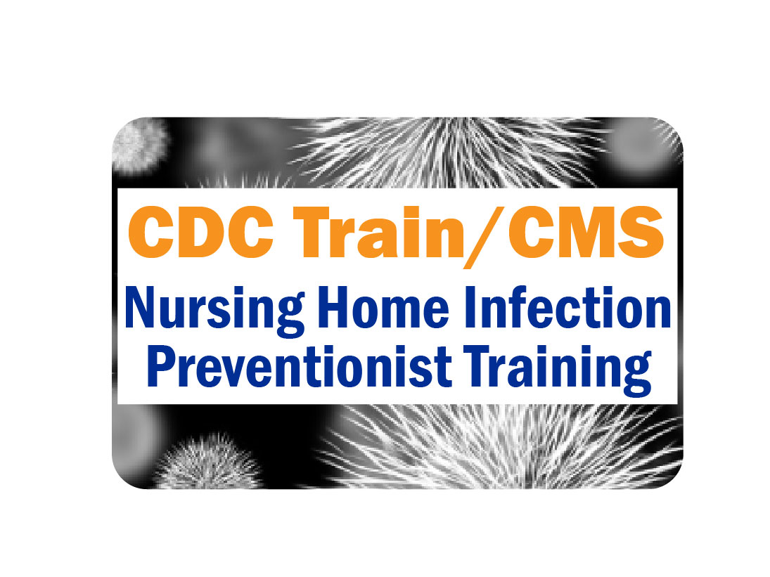 CDC/CMS Free Infection Preventionist Training